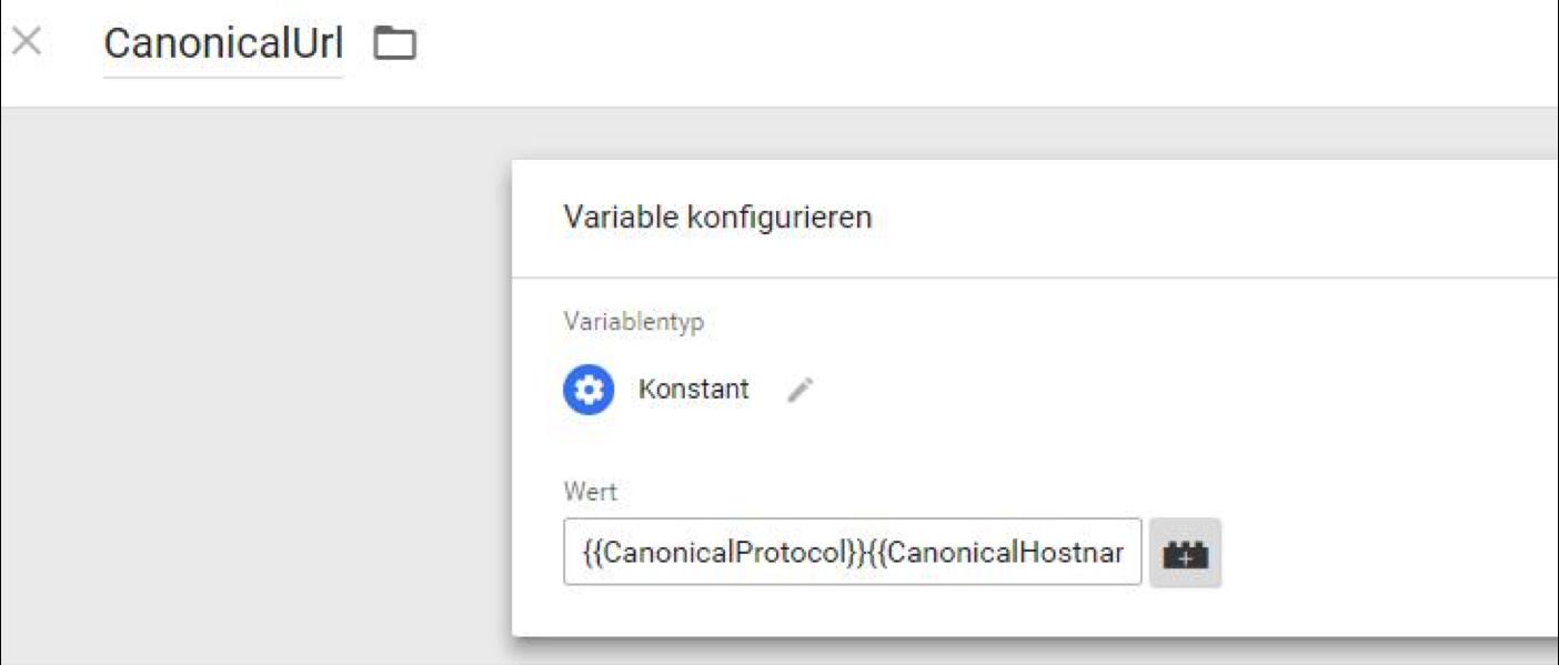 Canonical im Tag Manager: Zum Schluss setze ich die drei Einzelbestandteile der URL in einer Variable wieder zusammen.