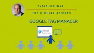 Seminar Google Tag Manager Köln