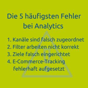 Die 5 häufigsten Fehler bei Google Analytics