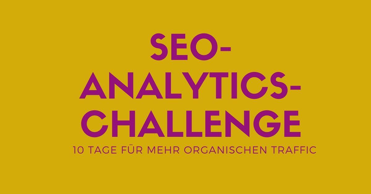 Die SEO Analytics Challenge