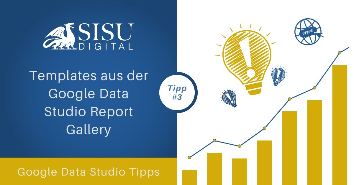 Google Data Studio Tipp 3: Templates aus der Google Data Studio Report Gallery