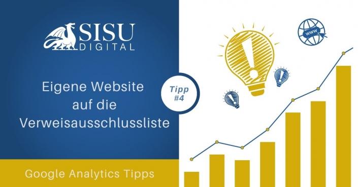 Tipp Google Analytics 4: Eigene Website auf die Verweisausschlussliste