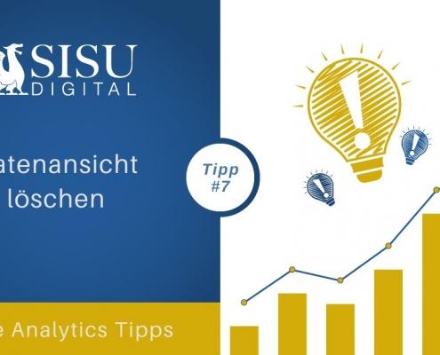 Google Analytics Tipp 7: Datenansicht löschen