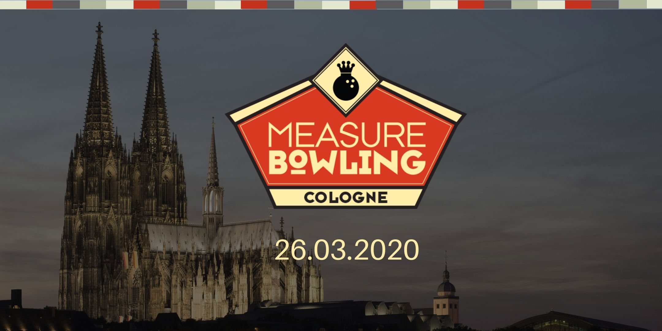 Measure Bowling Cologne 2020