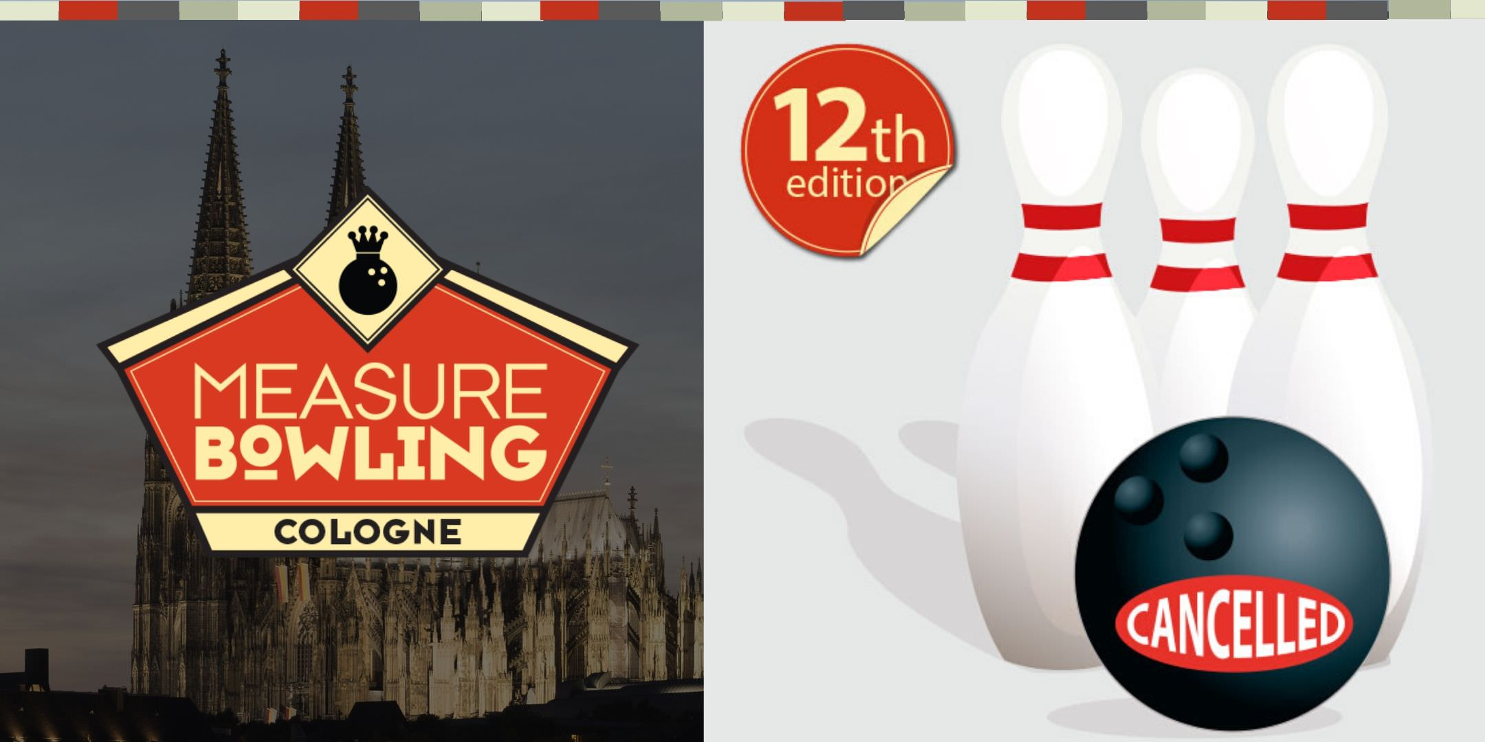 Measure Bowling Cologne 2020 cancelled