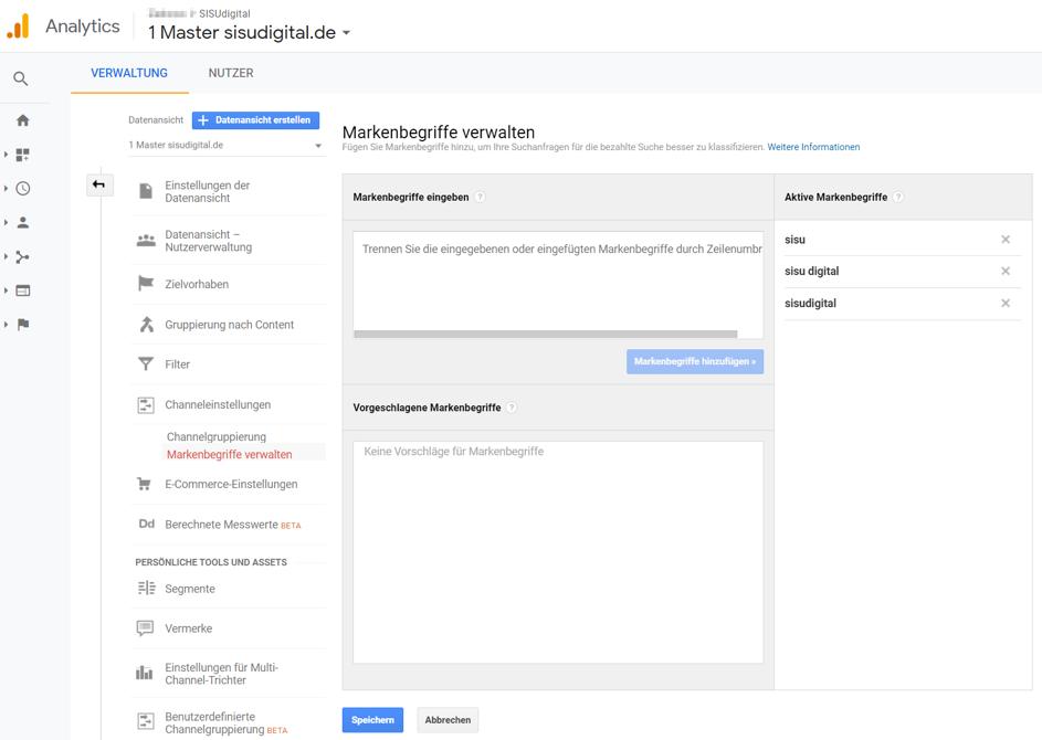 Google Analytics Tipps 15: Brand Channel für Markenbegriffe erstellen Schritt 1