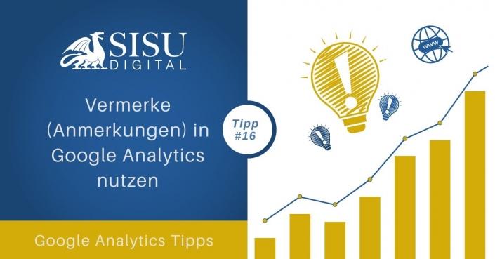 Google Analytics Tipp: Vermerke nutzen