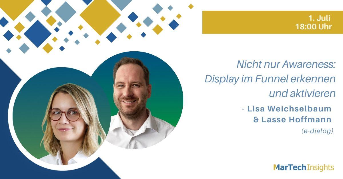 MarTech Insights Webinar mit a Weichselbaum und Lasse Hoffmann zu Display Ads