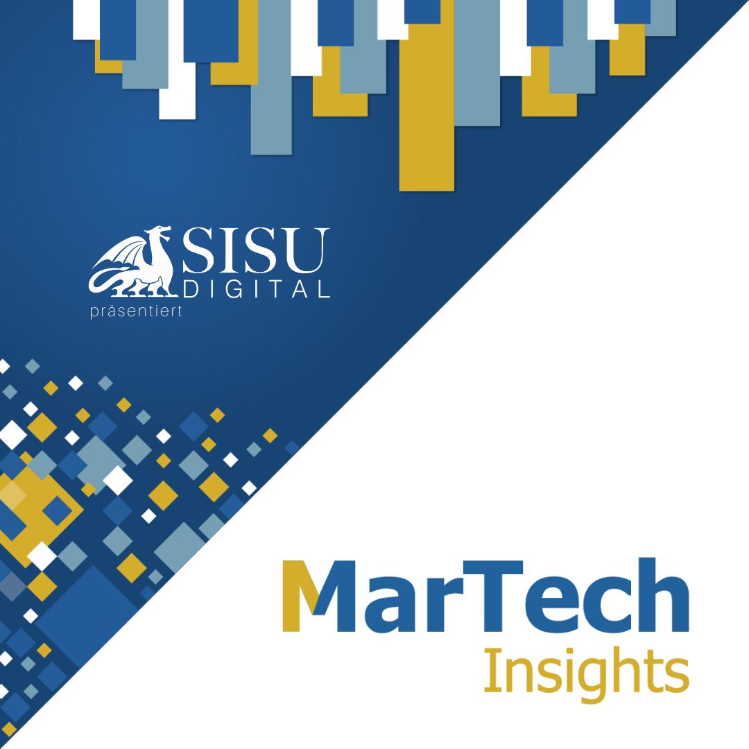 SISU digital präsentiert: MarTech Insights –die Reihe zu Marketing Technologies
