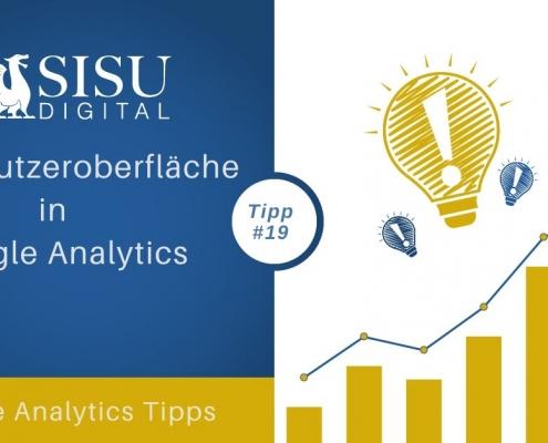 Google Analytics Tipp 19: Die Benutzeroberfläche in Google Analytics