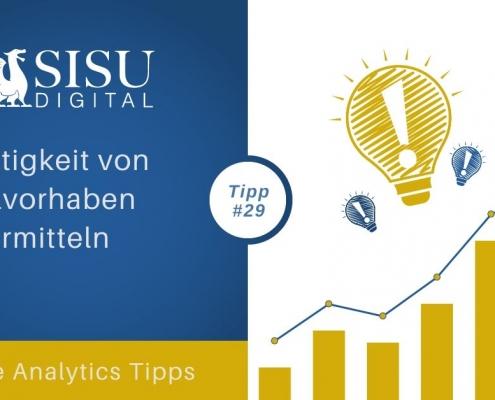 Google Analytics Tipp 29: Wertigkeit von Zielvorhaben ermitteln